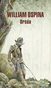 Ursúa (Trilogía sobre la conquista del Nuevo Mundo 1)