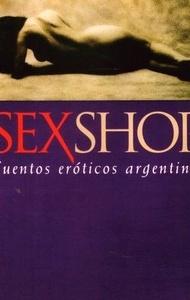 Sexshop Cuentos eróticos argentinos