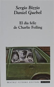 EL DIA FELIZ DE CHARLIE FEILING