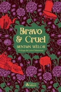Bravo y cruel