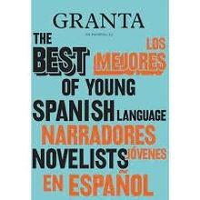 Granta en español 23: Los mejores narradores jóvenes en español