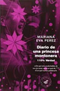 Diario de una princesa montonera