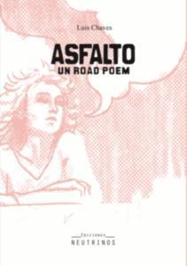 Asfalto. Un road poem