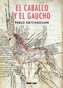 El caballo y el gaucho