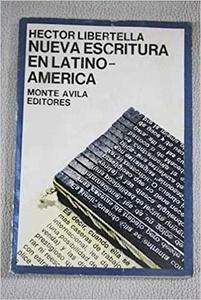 Nueva escritura en Latinoamérica