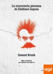 Trayectoria póstuma de Emiliano Zapata