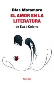 El amor en la literatura: de Eva a Colette