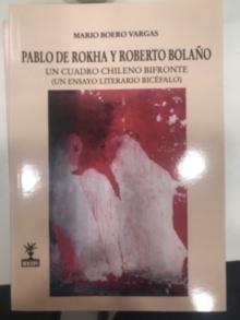 Pablo de Rokha y roberto Bolaño. Un cuadro chileno bifronte