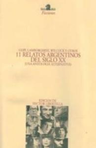 11 relatos argentinos del siglo XX