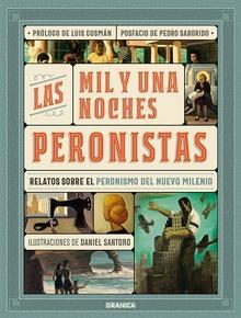 Mil y Una Noches Peronistas