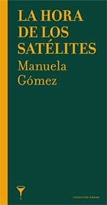 La hora de los satélites