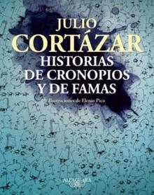 HISTORIAS DE CRONOPIOS Y FAMAS ILUSTRADO