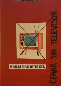 Cenar sin televisor
