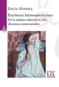 ESCRITORAS LATINOAMERICANAS DE LA MIMICA SUBVERSIVA A LOS