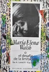 María Elena Walsh o el desafío de la