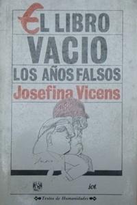 El libro vacío y Los años falsos