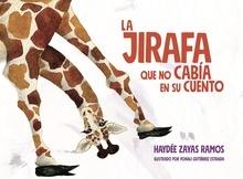 La jirafa que no cabía en su cuento