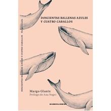 Doscientas ballenas azules y cuatro caballos