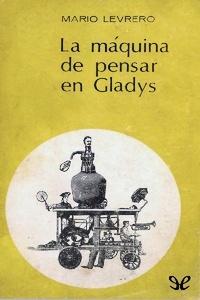 La máquina de pensar en Gladys