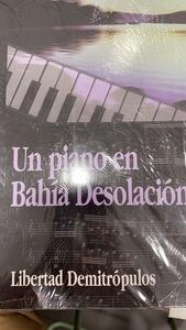 Un piano en Bahía Desolación