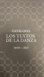 Catálogo. Los textos de la danza