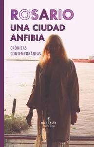 Rosario: una ciudad anfibia