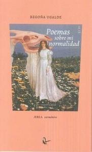 Poemas sobre mi normalidad
